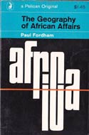 The Geography of African Affairs (1965) by Paul Fordham