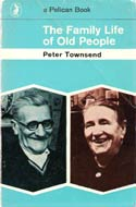 The Family Life of Old People (1970) by Peter Townsend