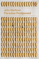Paradise Postponed by John Mortimer, cover by John Squire