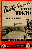 a book analysis of thirty seconds over tokyo by ted w lawson His books include thirty seconds over tokyo (with capt ted lawson) gen   box 4, lawson, ted [w] 1953  box 4, mccormack, john w [william] 1964   box 26, eisenhower lp 1969 - review of phonograph disc narrated by considine.