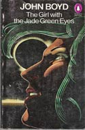 The Girl with the Jade Green Eyes by John Boyd