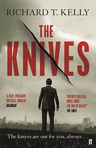 The Knives by Richard T Kelly