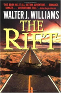ISBN: 0061057940 The Rift Walter J Williams