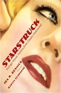 Starstruck: Vintage Posters from Classic Hollywood Films 1912-1962 by Ira Resnick