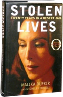 Stolen Lives: Twenty Years in a Desert Jail by Malika Oufkir