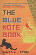 The Blue Note Book by James A. Levine
