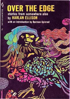 Over the Edge by Harlan Ellison