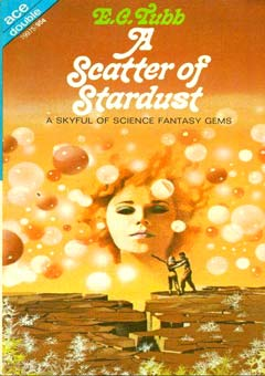 A Scatter of Stardust by E.C. Tubb