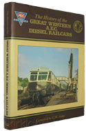 The History of the Great Western A.E.C. Diesel Railcars by CW Judge