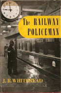 The Railway Policeman by J.R. Whitbread