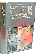The Complete Alice & The Hunting of the Snark by Lewis Carroll