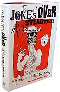 The Joke�s Over: Bruised Memories: Gonzo, Hunter S. Thompson, and Me by Ralph Steadman