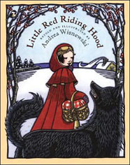 Little Red Riding Hood - Adapted From the Grimm Brothers by Andrea Wisnewski
