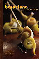 Barcelona Cookbook: A Celebration of Food, Wine, and Life by Andy Pforzheimer