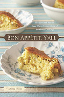 Bon Appetit, Y'all: Recipes and Stories from Three Generations of Southern Cooking by Virginia Willis
