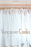 Vancouver Cooks by Jamie Maw
