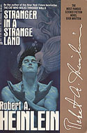 Stranger in a Strange Land by Robert Heinlein