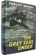 The Grey Seas Under by Farley Mowat