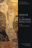 House of the Sleeping Beauties by Yasunari Kawabata