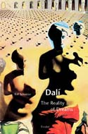 Dali: The Reality Of Dreams by Ralf Schlieber