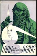 Man Against Aging by Robert S. De Ropp