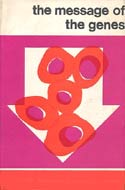 The Message of the Genes by Navin Sullivan