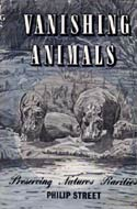 Vanishing Animals by Philip Street