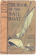 The Book of the Sailboat by Hyatt A. Verrill