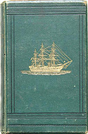 The Cruise Of Her Majesty's Ship Challenger by W.J. Spry