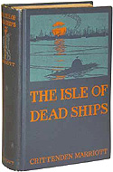 The Isle of Dead Ships by Crittenden Marriott