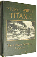 Story of the Wreck of the Titanic: The Ocean's Greatest Disaster by Marshall Everett