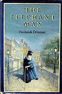 The Elephant Man by Frederick Drimmer
