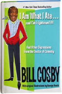 I Am What I Ate by Bill Cosby