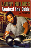 Larry Holmes - Larry Holmes: Against All Odds