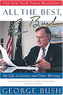 George H.W. Bush - All the Best, My Life in Letters and Other Writings