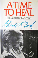 Gerald Ford - A Time to Heal