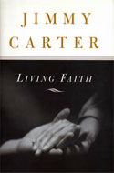 Jimmy Carter - Living Faith