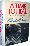 A Time to Heal by Gerald Ford