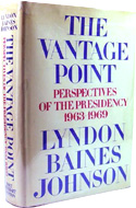 The Vantage Point by Lyndon B Johnson