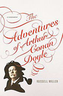 ISBN: 0312378971 The Adventures of Arthur Conan Doyle by Russell Miller