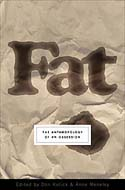 Fat - The Anthropology Of An Obsession by Don Kulick & Anne Meneley