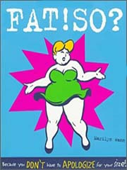 Fat! So? by Marilyn Wann