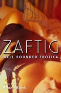 Zaftig: Well-Rounded Erotica edited by Hanne Blank