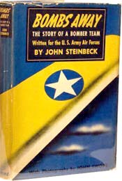 Bombs Away: The Story of a Bomber Team by John Steinbeck