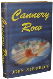Cannery Row by John Steinbeck
