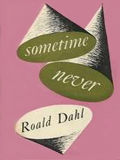 Sometime Never by Roald Dahl