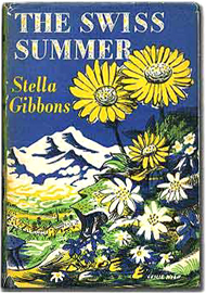 The Swiss Summer by Stella Gibbons