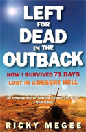 Left for Dead in the Outback by Ricky Megee