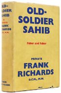 Old-Soldier Sahib by Frank Richards - ghostwritten by Robert Graves