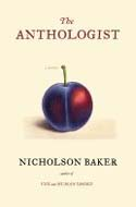 The Anthologist by Nicholson Baker